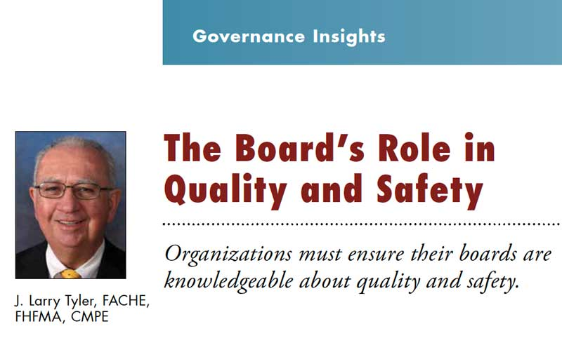 The Board's Role in Quality and Safety (Healthcare Executive article)