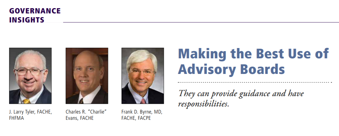 Making the Best Use of Advisory Boards (as published in Healthcare Executive)